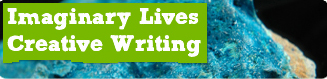 Imaginary Lives - Creative Writing