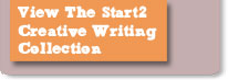 View The Start2 Creative Writing Collection